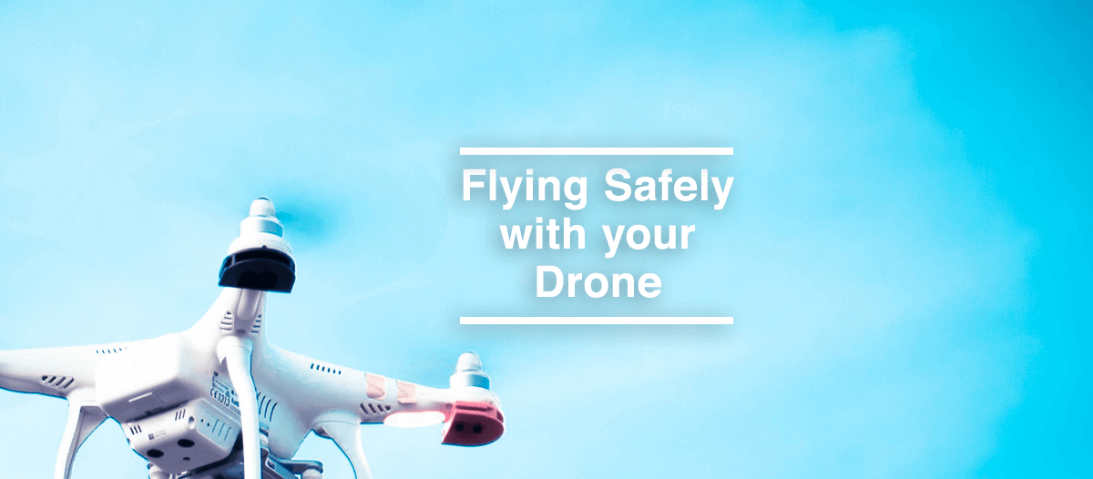 Drone Safety Resources and Advice
