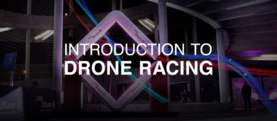 Drone Racing 101 | An Introduction to Drone Racing
