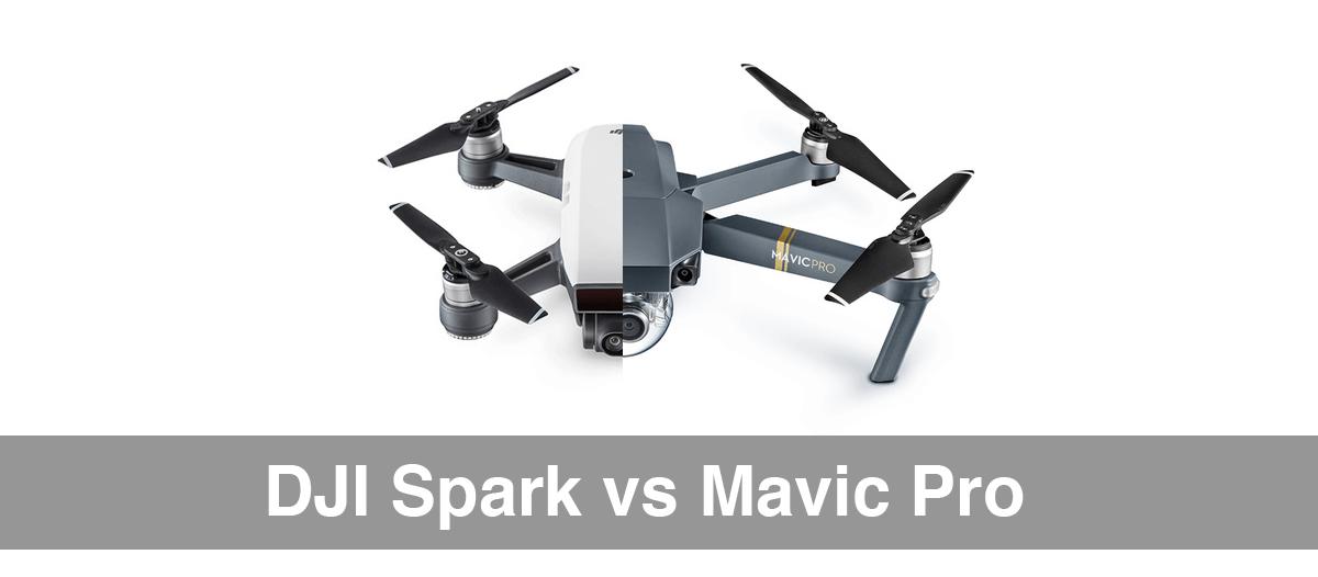 DJI Spark Vs Mavic Pro Drone