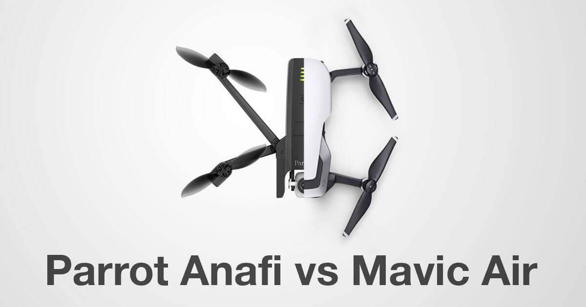 Parrot Anafi Vs Mavic Air Drone Spec Comparison