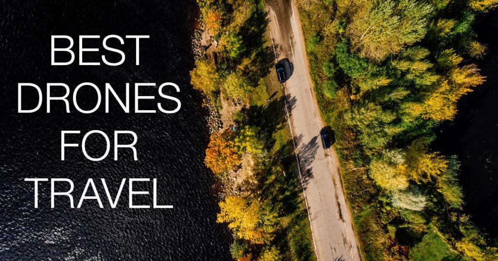Best Travel Drones
