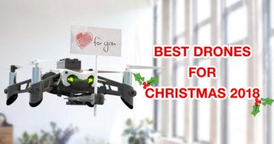 Best Christmas Drones 2018