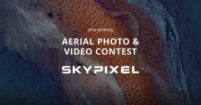 SkyPixel Aerial Photo and Video Contest 2018